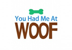 Had-Me-At-Woof-5x7-Hoop