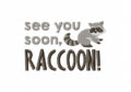 See-you-soon-Raccoon-Stitched-5_5-Inch