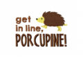 get-in-line-Porcupine-Stitched-5_5-Inch